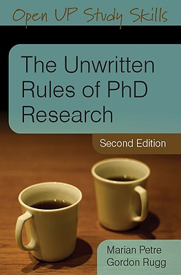 The Unwritten Rules of PhD Research (Open Up Study Skills) Cover Image