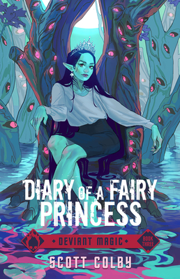 Cover for Diary of a Fairy Princess (Deviant Magic #3)