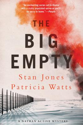 Cover for The Big Empty (A Nathan Active Mystery #6)