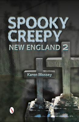 Spooky Creepy New England 2 Cover Image