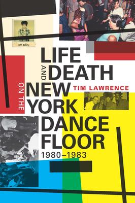 Life and Death on the New York Dance Floor, 1980-1983 Cover