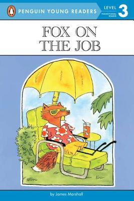Fox on the Job: Level 3 (Penguin Young Readers, Level 3) Cover Image