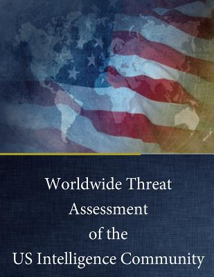 Worldwide Threat Assessment of the US Intelligence Community: February 3, 2016 Cover Image
