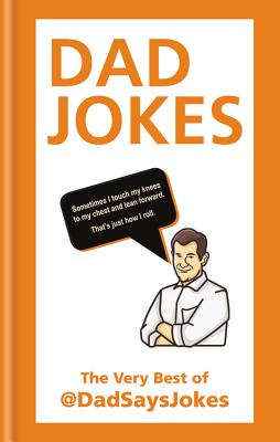 Dad Jokes: The very best of @DadSaysJokes Cover Image