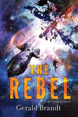 The Rebel (San Angeles #3) Cover Image