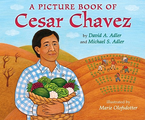 A Picture Book of Cesar Chavez Cover