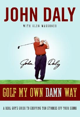 Golf My Own Damn Way Cover