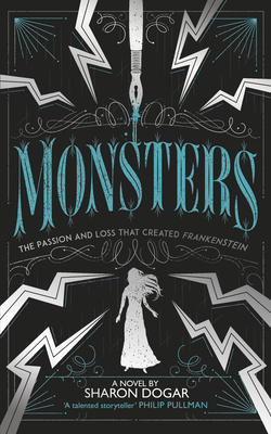 Monsters: The Passion and Loss that Created Frankenstein Cover Image