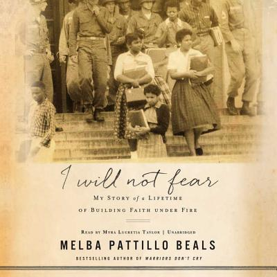 I Will Not Fear Lib/E: My Story of a Lifetime of Building Faith Under Fire Cover Image