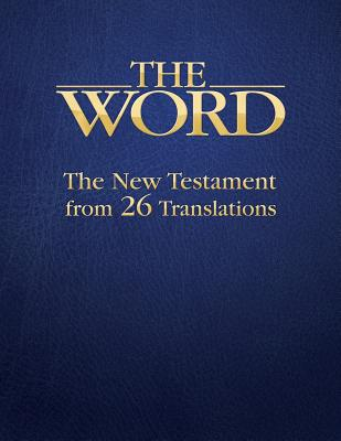 The Word: The New Testament from 26 Translations Cover Image