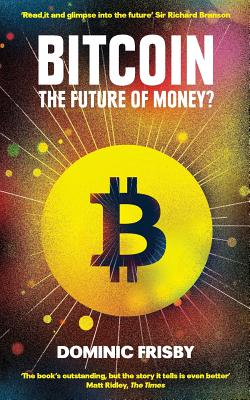 Bitcoin: The future of money? Cover Image