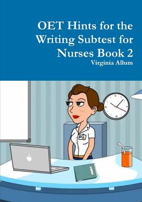 Oet Hints for the Writing Subtest for Nurses Book 2 Cover Image