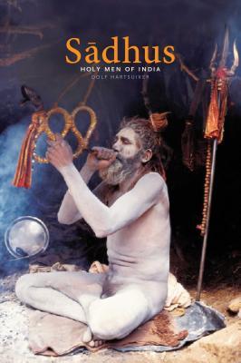 Sadhus: Holy Men of India Cover Image