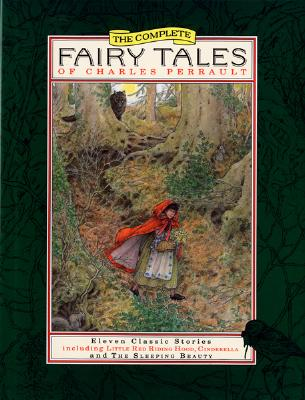 The Complete Fairy Tales of Charles Perrault Cover