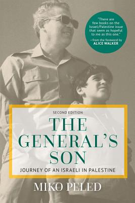The General's Son: Journey of an Israeli in Palestine Cover Image