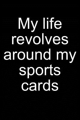 My Life - Sports Cards: Notebook for Collecting Sports Cards Collector Baseball Football Basketball Hockey 6x9 in Dotted Cover Image