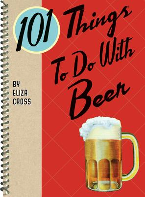 Cover for 101 Things to Do with Beer