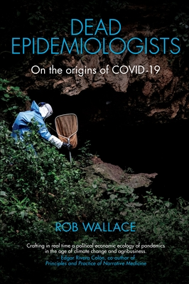 Dead Epidemiologists: On the Origins of Covid-19 Cover Image
