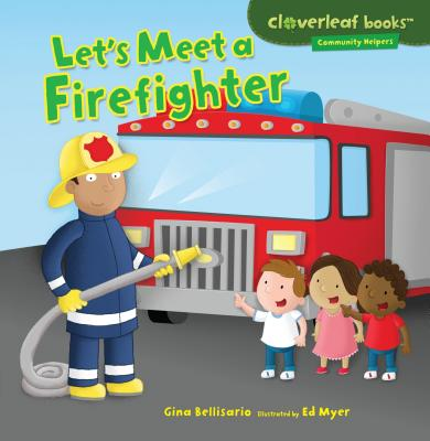 Let's Meet a Firefighter Cover