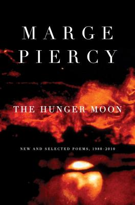 The Hunger Moon: New and Selected Poems, 1980-2010 Cover Image