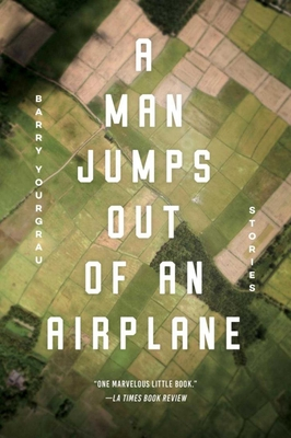 A Man Jumps Out of an Airplane: Stories Cover Image
