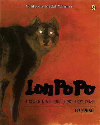 Lon Po Po: A Red Riding Hood Story Fromchina (Paperstar) Cover Image