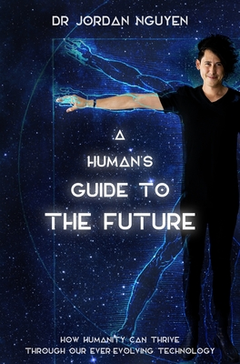 A Human's Guide to the Future Cover Image
