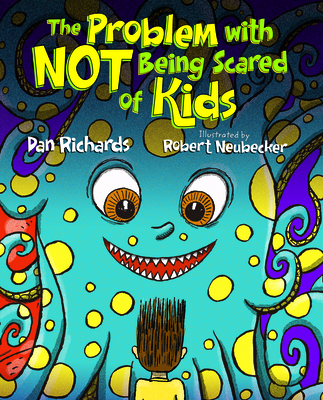Cover for The Problem with Not Being Scared of Kids