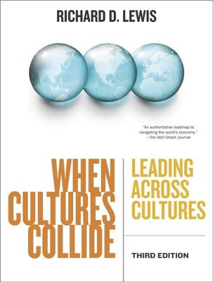 When Cultures Collide: Leading Across Cultures Cover Image