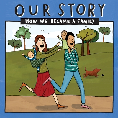 Our Story - How We Became a Family (44): Mum & dad families who used sperm donation (not in a clinic)- twins Cover Image