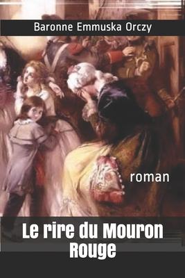 Le rire du Mouron Rouge: roman Cover Image