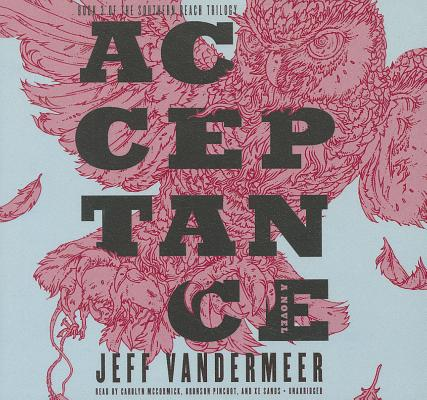 Acceptance (Southern Reach Trilogy #3) Cover Image