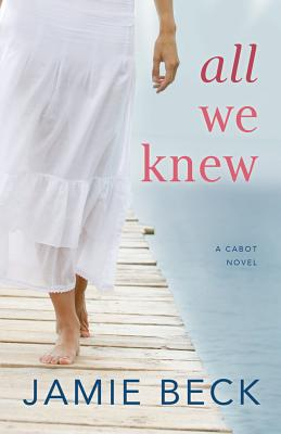 All We Knew (Cabots #2) Cover Image