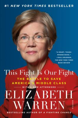 This Fight Is Our Fight: The Battle to Save America's Middle Class Cover Image