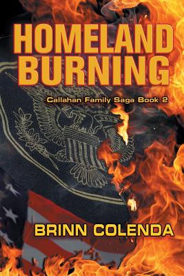 Homeland Burning (Callahan Family Saga #2) Cover Image