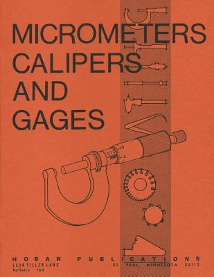 Micrometers, Calipers and Gages Cover Image