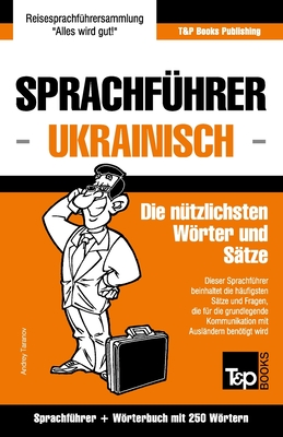 Sprachführer Deutsch-Ukrainisch und Mini-Wörterbuch mit 250 Wörtern Cover Image