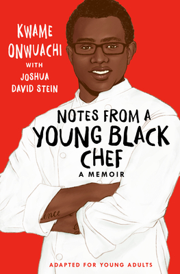 Cover for Notes from a Young Black Chef (Adapted for Young Adults)