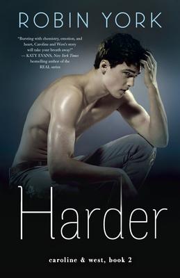 Harder: A Novel (Caroline & West #2) Cover Image