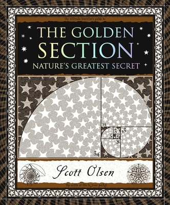 The Golden Section: Nature's Greatest Secret Cover Image