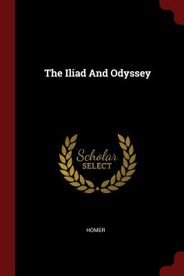 The Iliad and Odyssey Cover Image