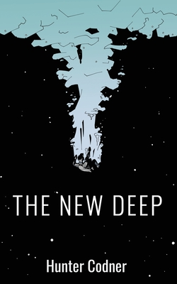 The New Deep: (An Illustrated Novel) Cover Image