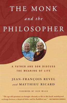 The Monk and the Philosopher: A Father and Son Discuss the Meaning of Life Cover Image