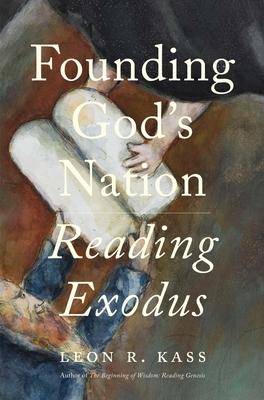 Founding God's Nation: Reading Exodus Cover Image