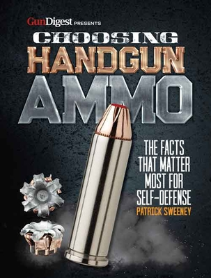 Choosing Handgun Ammo - The Facts That Matter Most for Self-Defense Cover Image