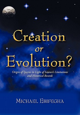 Creation or Evolution? Cover