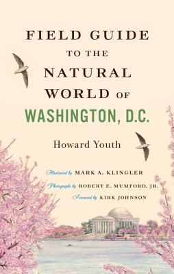 Field Guide to the Natural World of Washington, D.C. Cover