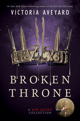 Broken Throne: A Red Queen Collection Cover Image