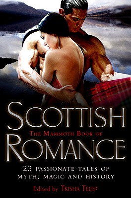 The Mammoth Book of Scottish Romance Cover Image