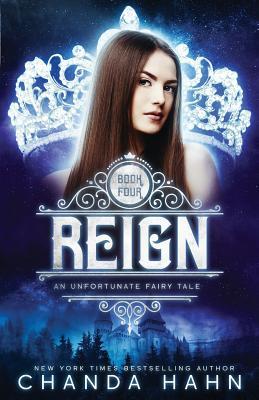 Reign (Unfortunate Fairy Tale #4) Cover Image